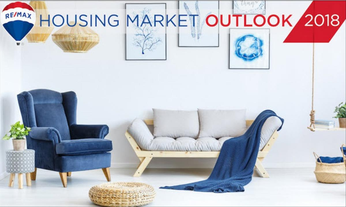 RE MAX 2018 Housing Market Outlook Report
