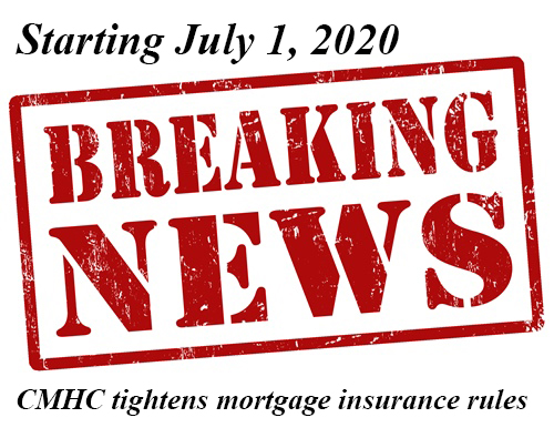 CMHC tightens mortgage insurance rules starting July 1
